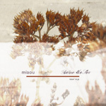 miaou / Below The Sea - Tour Split -